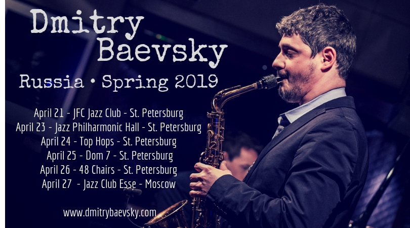 Tour in Russia | April 2019 — Dmitry Baevsky