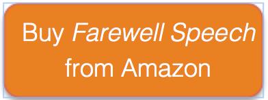Buy   Farewell Speech  from Amazon .