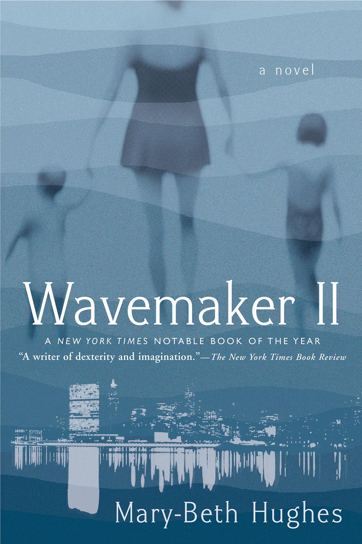 Wavemaker II by Mary-Beth Hughes