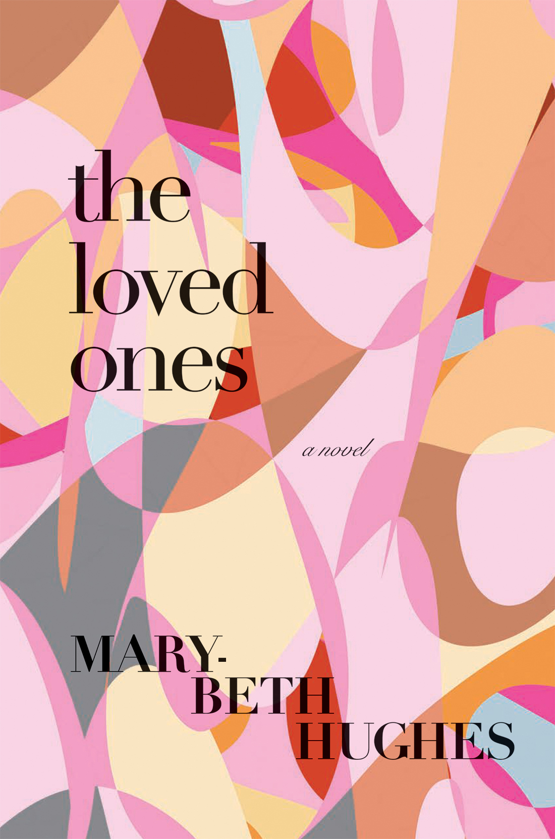 The Loved Ones  by Mary-Beth Hughes