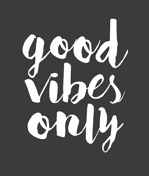 good vibes only.jpg