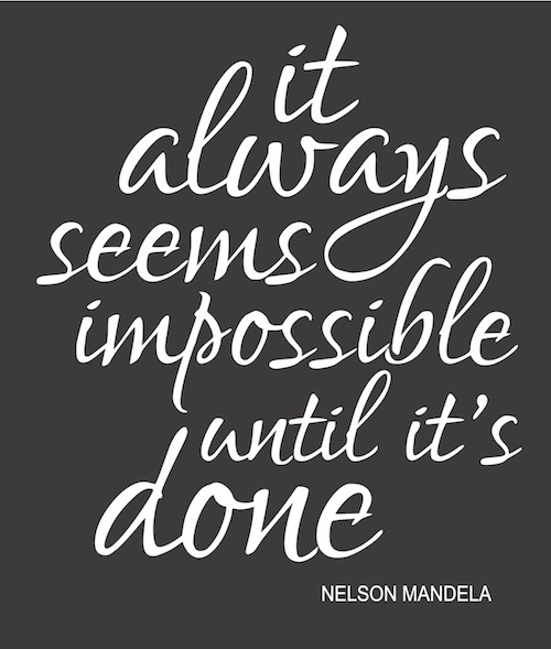 it always seems impossible until its done.jpg