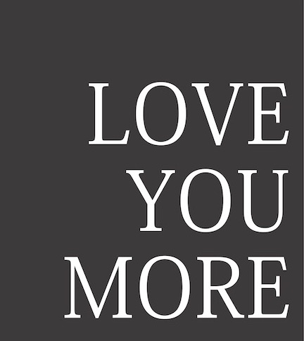 love you more .jpg