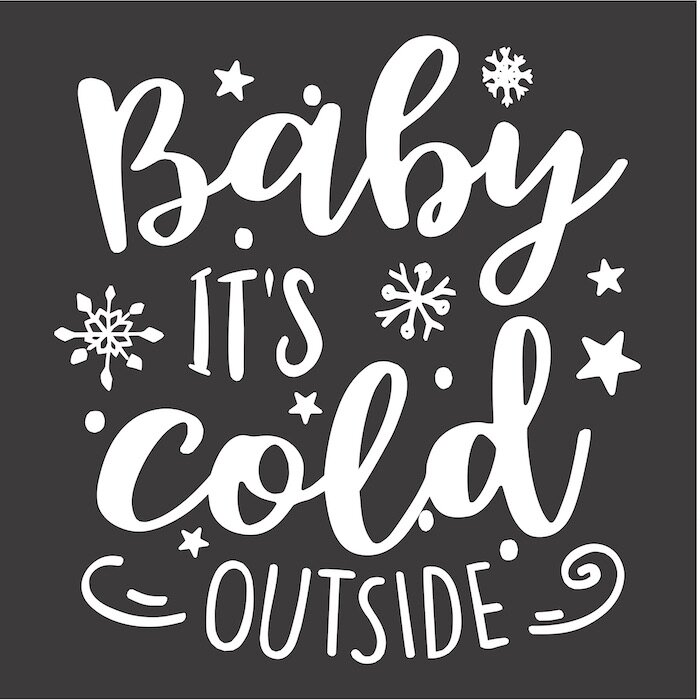 12x12 baby its cold outside.jpg