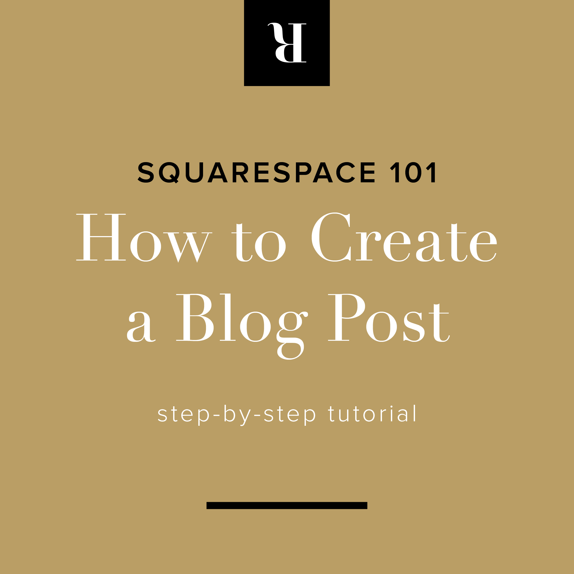 Squarespace 101: How to Create a Blog Post | Letterform Creataive