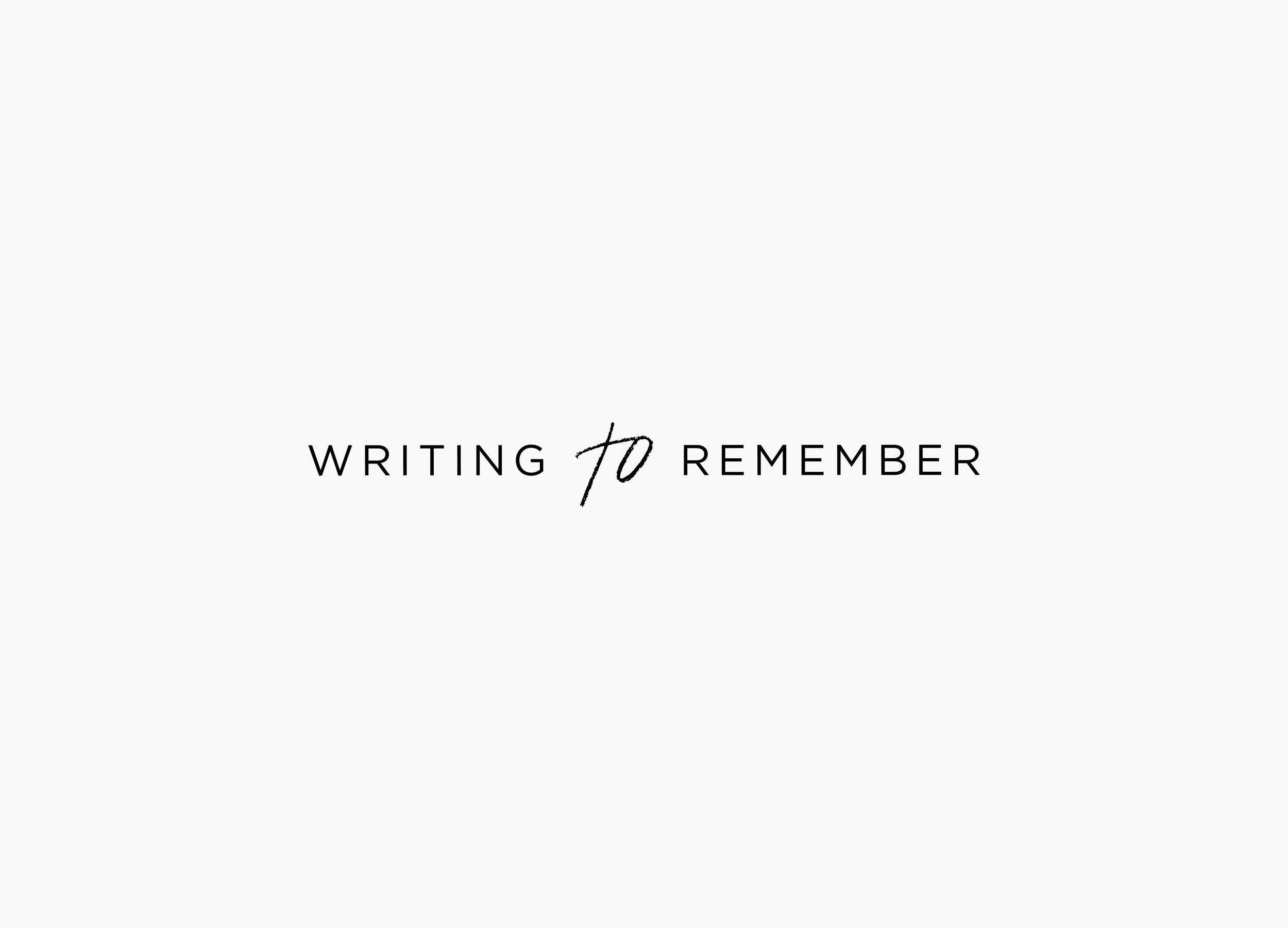 Writing to Remember / Letterform Creative