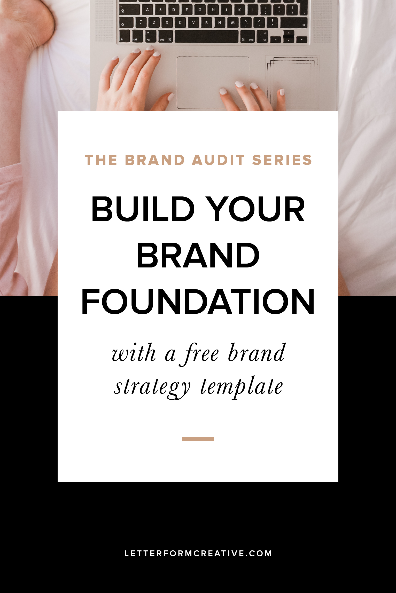 Do you wonder if your branding is working for your business? If so, find out how to build a strong foundation for your visual identity by starting with a brand strategy and no longer question your branding. Includes a free brand strategy template download!