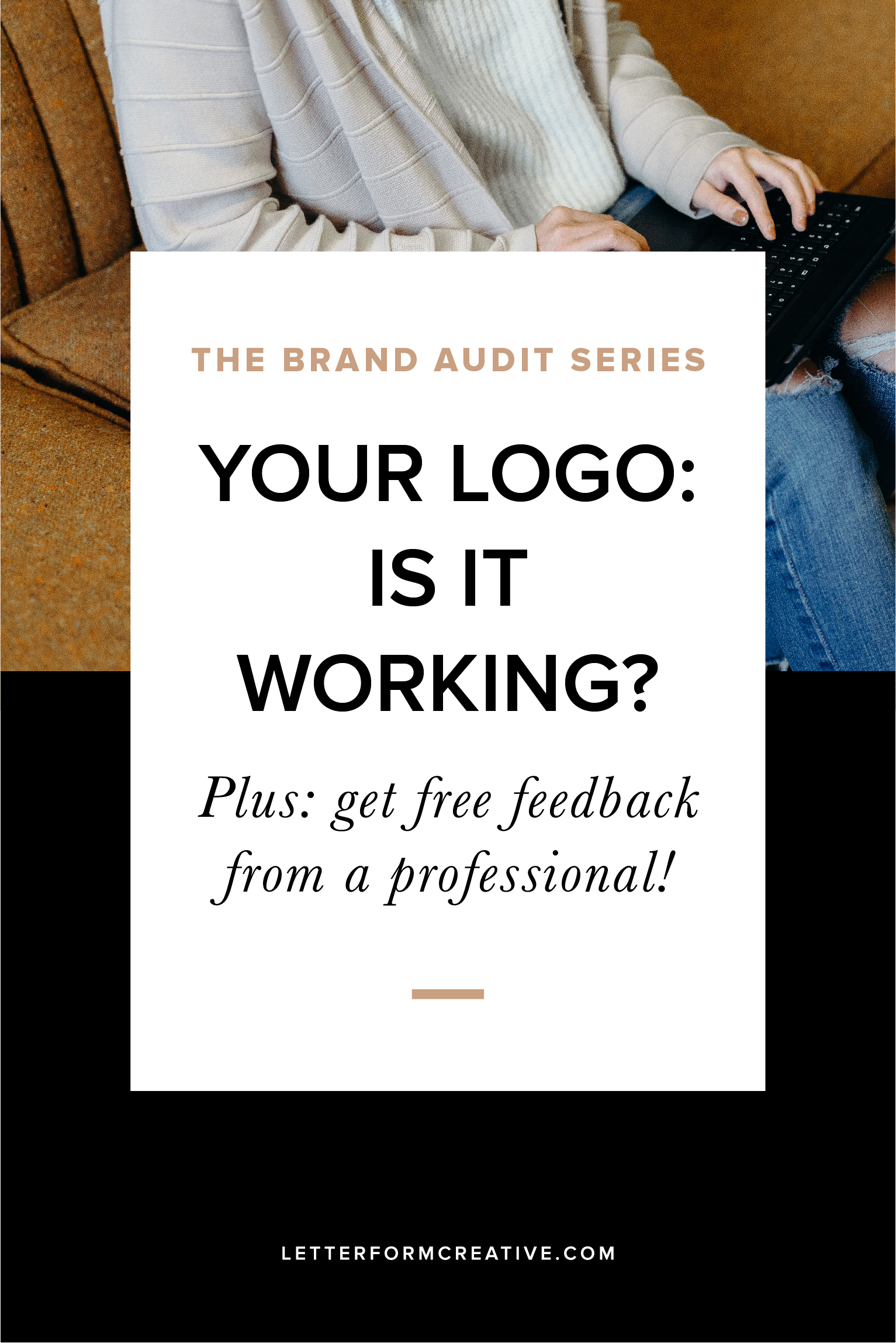 It's such a common pain point for small business owners: Is my logo working? As a professional designer I hear it all the time and know the way it can cripple one's confidence. Find out once and for all if your logo is working for your business and get FREE, professional feedback!