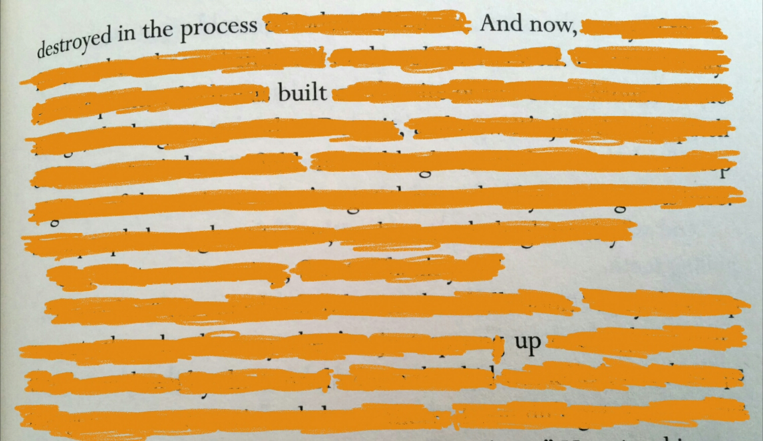 Destroyed in the process. And now, built up.