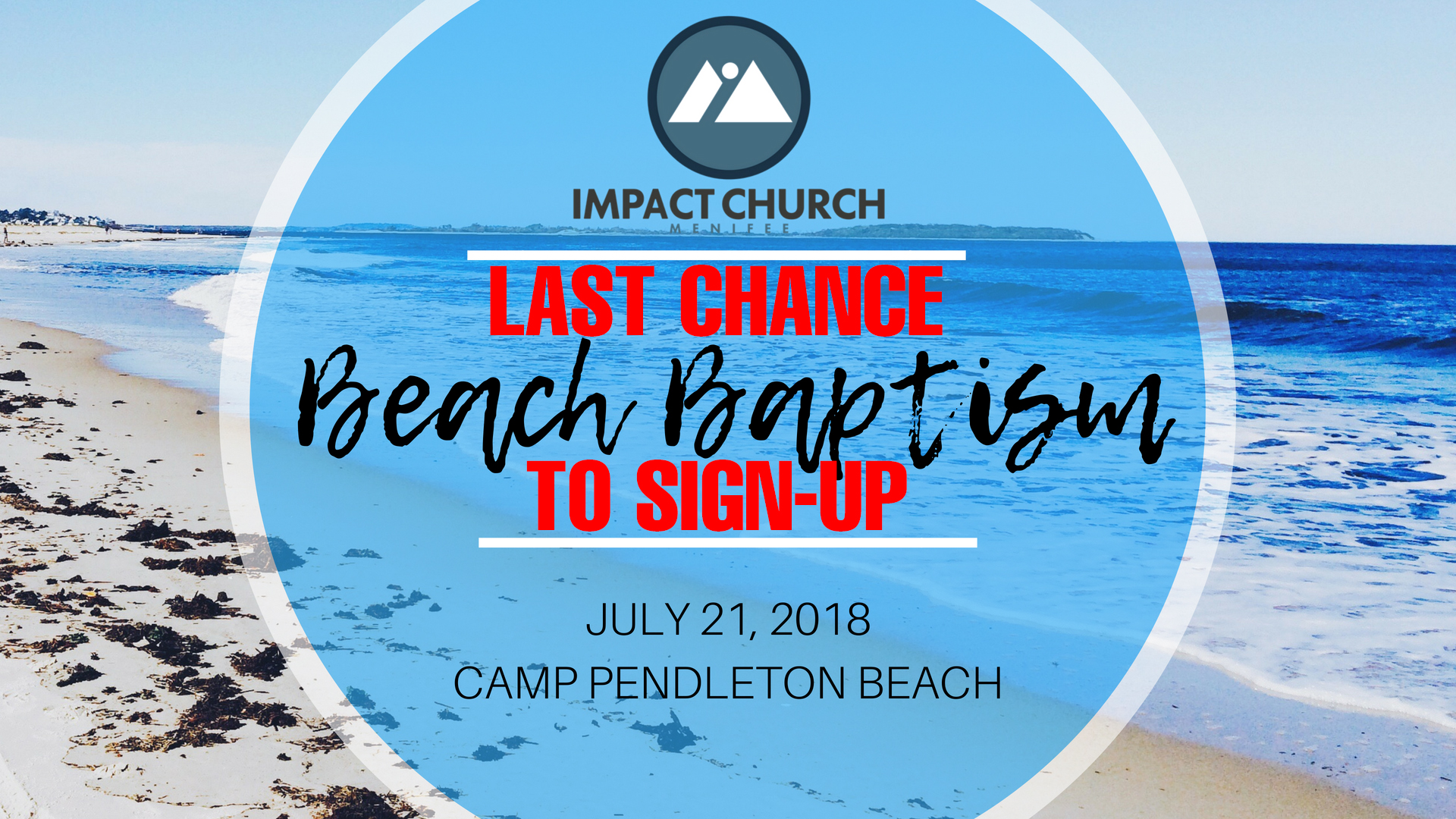 Event - Beach Baptism 2018 - Last Chance.jpg