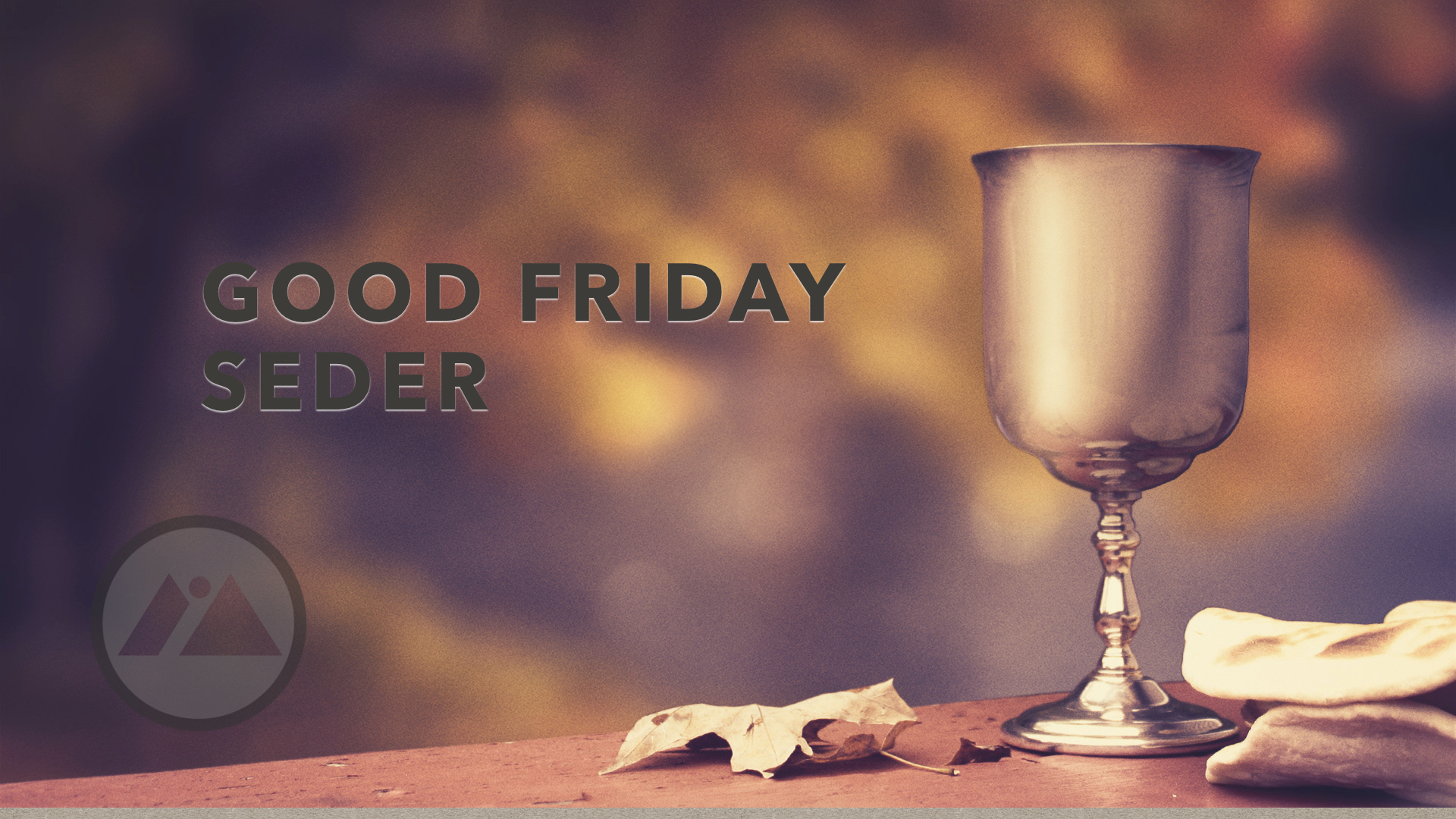 Promo - Good Friday Seder.jpg