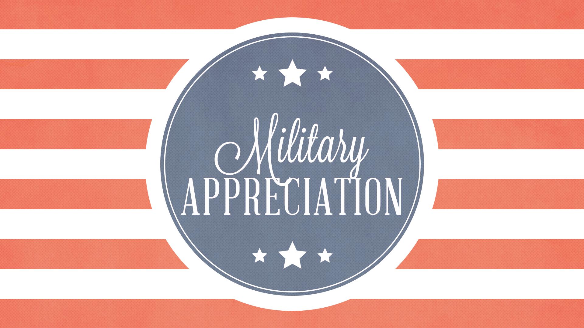 Military Appreciation.jpg