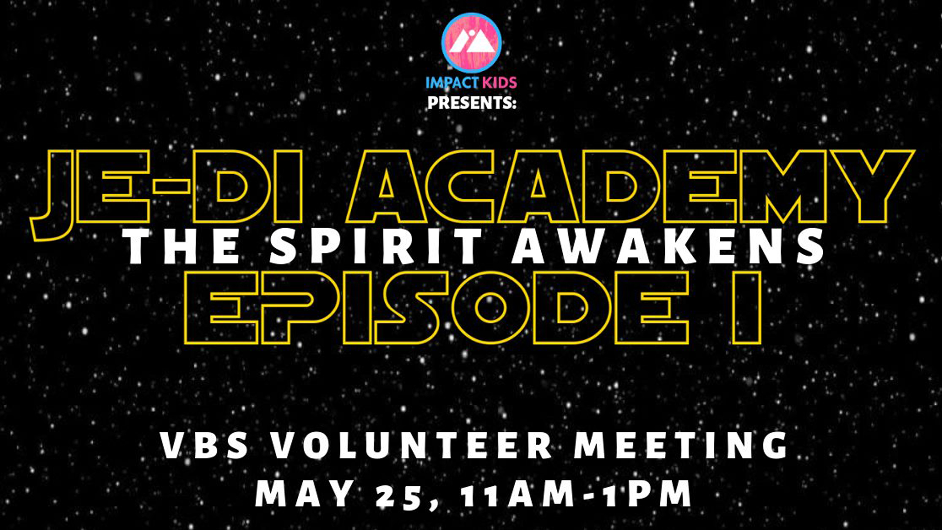 Je-Di Academy - The Spirit Awakens - VBS Volunteer Meeting.jpg
