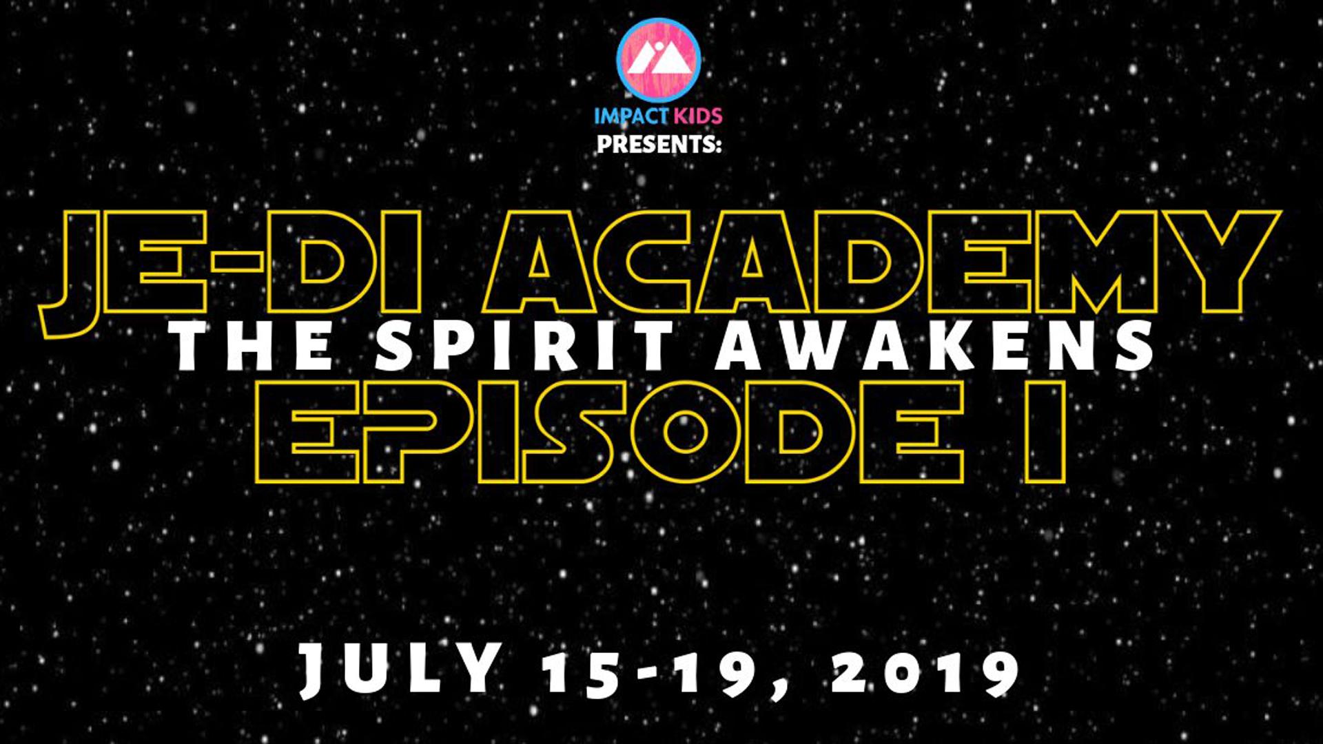 Je-Di Academy - The Spirit Awakens - VBS.jpg