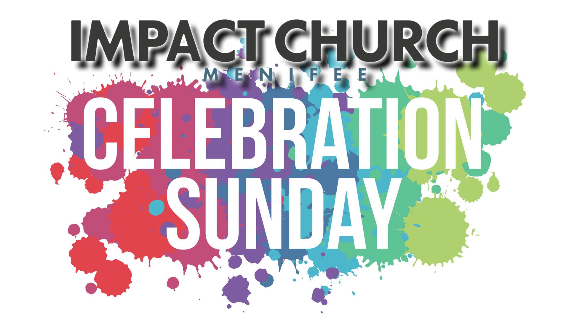 Impact Celebration Sunday.jpg