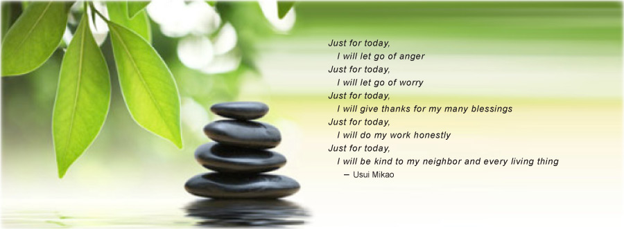 Just For Today I Will Not Be Angry, Reiki Principles.jpg