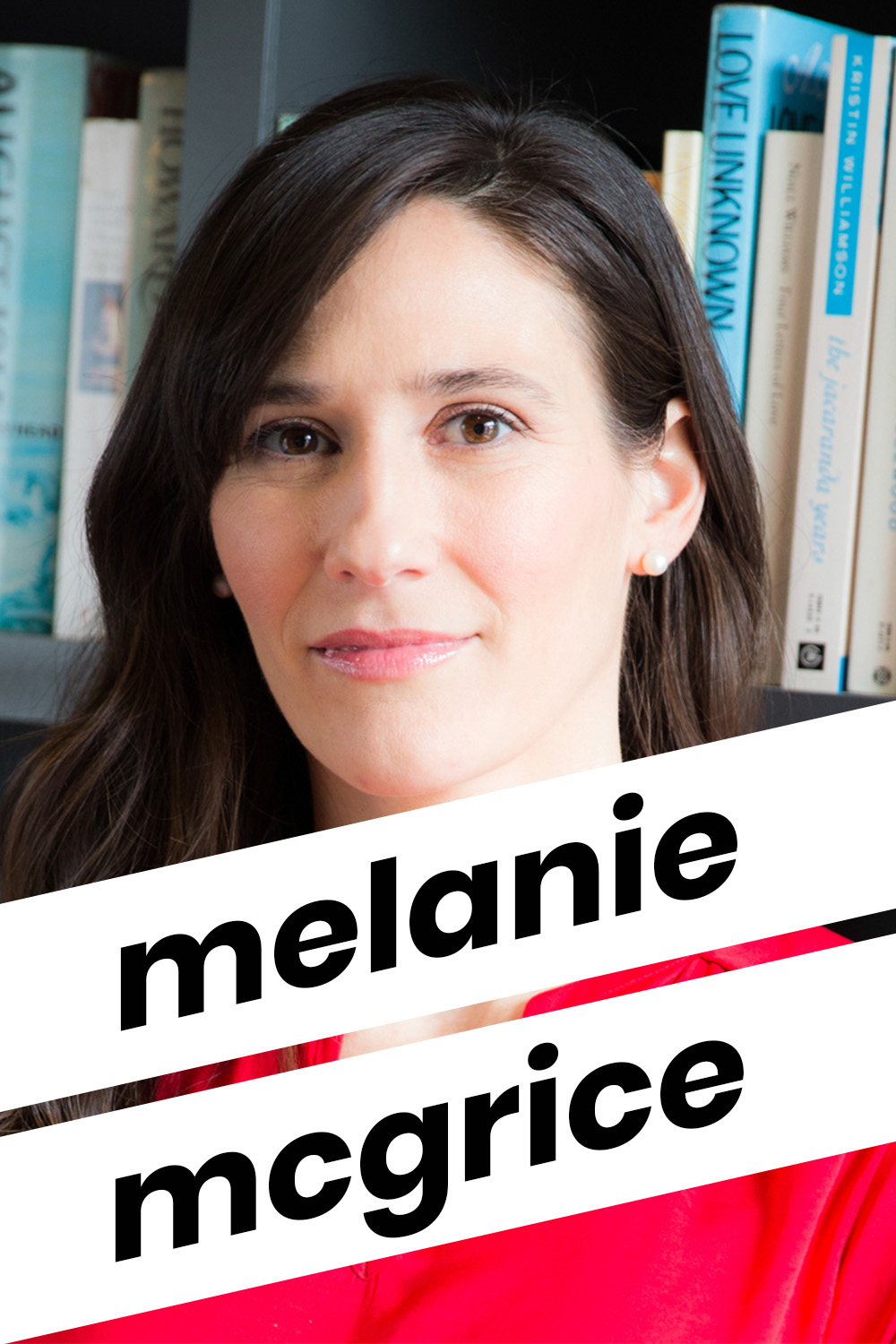 Dietician Melanie McGrice for The Daring Kind podcast