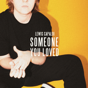 Lewis_Capaldi_-_Someone_You_Loved.png