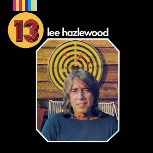 Lee Hazlewood -  13     reissue producer, liner notes
