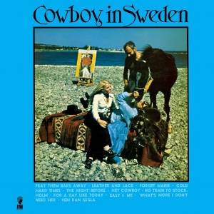 Lee Hazlewood -  Cowboy in Sweden     reissue producer, liner notes