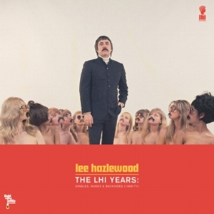 Lee Hazlewood - The LHI Years:Singles, Nudes & Backsides    reissue producer