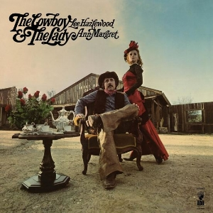 Lee Hazlewood & Ann-Margret -  The Cowboy & The Lady    reissue producer, liner notes