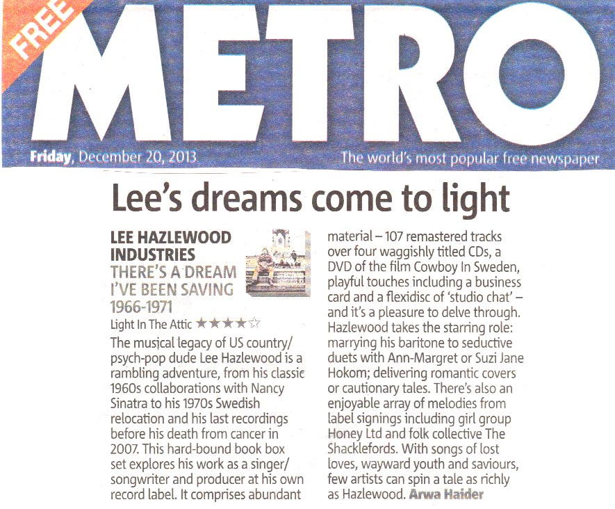 Lee Hazlewood There's A Dream I've Been Saving: Lee Hazlewood Industries,  Metro , London Dec. 2013