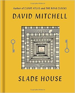 Slade House  (2015), by David Mitchell.