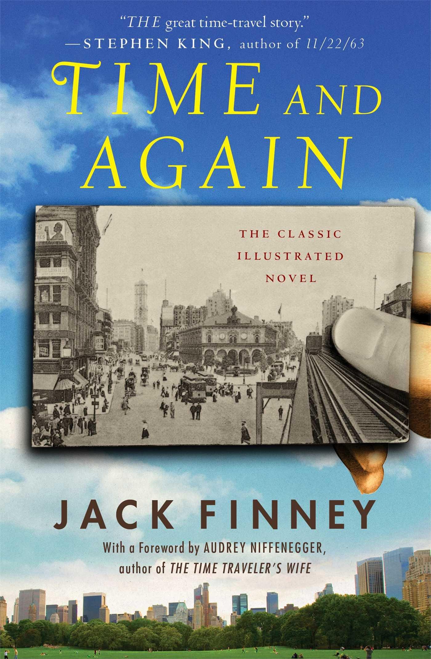 Jack Finney's 1970 novel   Time and Again