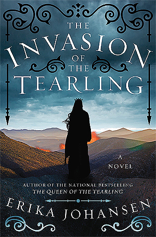 """The Invasion of the Tearling,"" Book Two of The Queen of the Tearling trilogy."