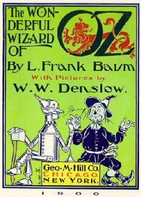 """The Wizard of Oz"" by Frank Baum."