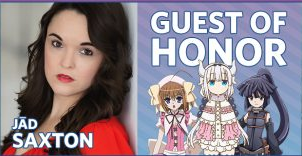 This year's Guest of Honor at the Colorado Anime Fest will be  Jād Saxton , a voice actor and ADR Director with over 150 roles in anime and video games.