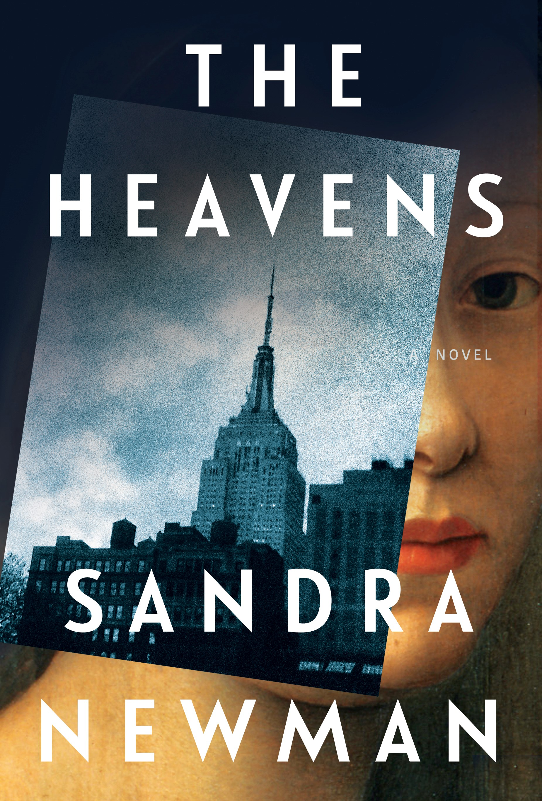 The Heavens by Sandra Newman  from Grove Atlantic