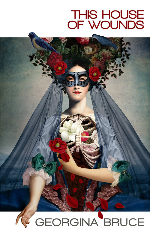 The beautiful and utterly dangerous cover art for This House of Wounds by Georgina Bruce. Original artwork by  Catrin Welz-Stein , jacket design by Vince Haig. A beautifully dressed pale white woman wearing a masquerade mask, her hair adorned with fancy flowers, face serene and rib cage exposed and filled with flowers.