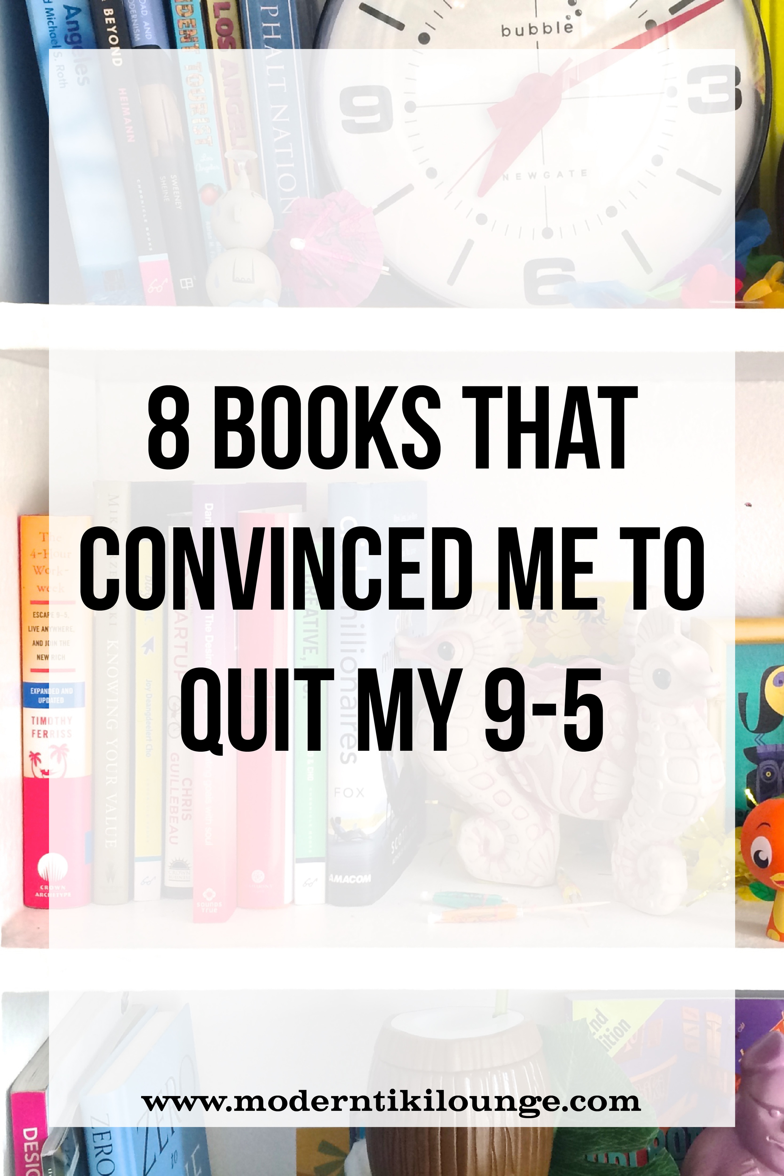 8-books-that-convinced-me-to-quit-my-9-5.jpg