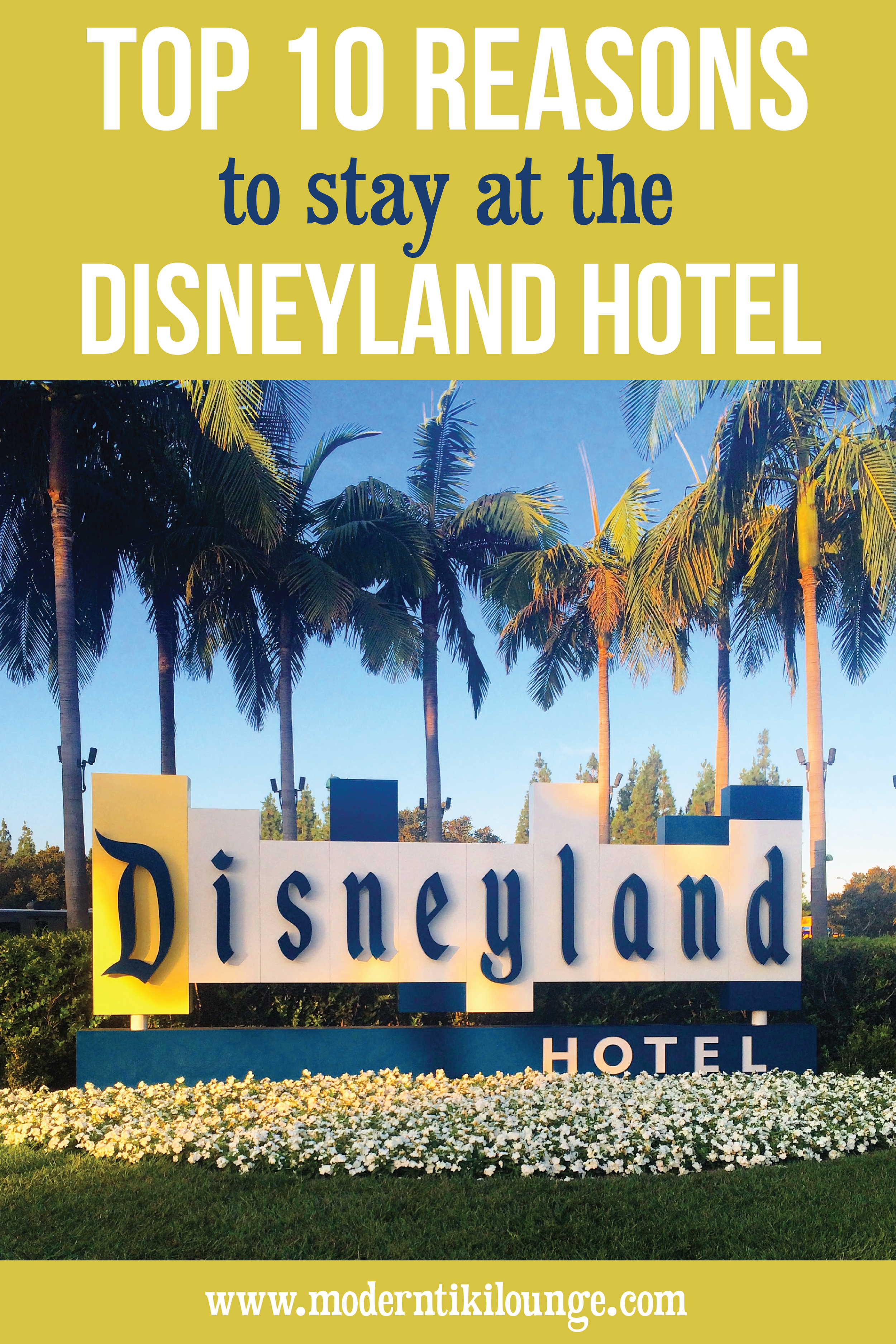 top-10-reasons-to-stay-at-the-disneyland-hotel.jpg