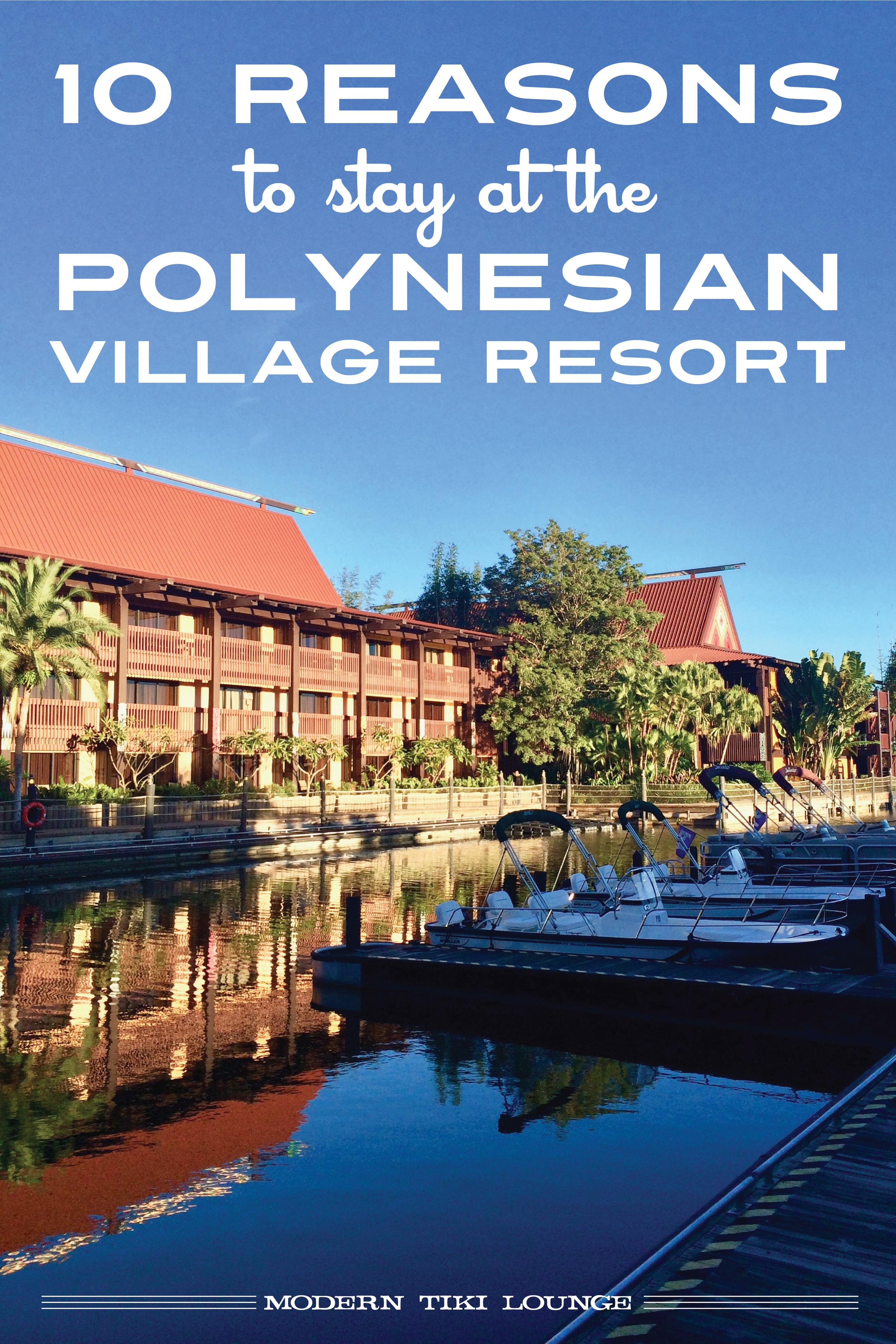 10-reasons-to-stay-at-the-polynesian-village-resort.jpg