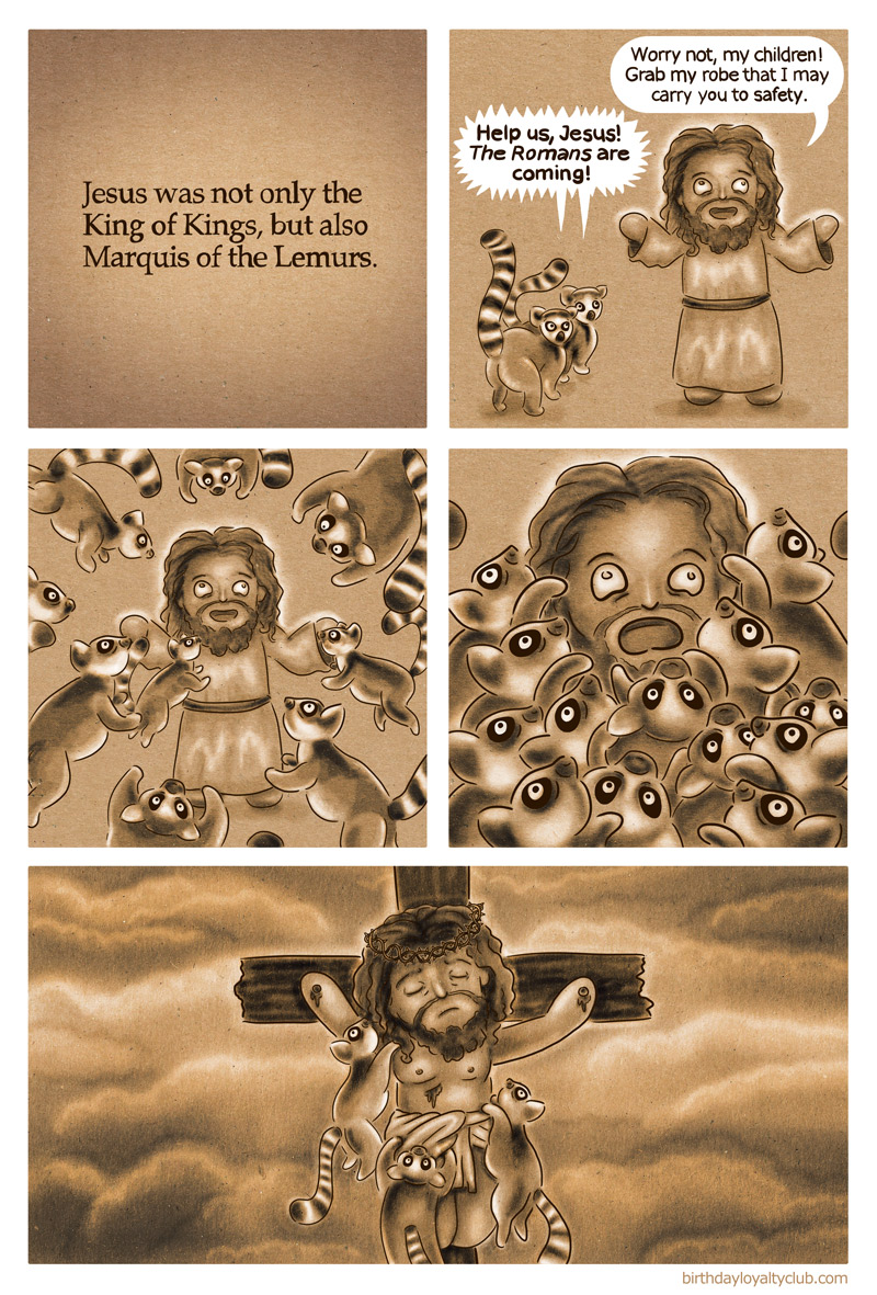Comic: Jesus saves the Lemurs from the Romans, or at least tries to