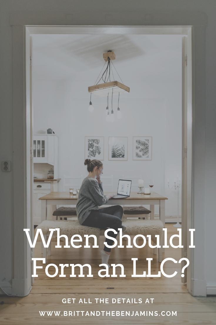 When should I form an LLC