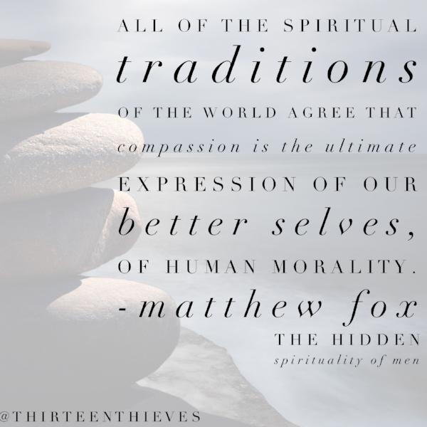 Matthew Fox Quote Spiritual Traditions
