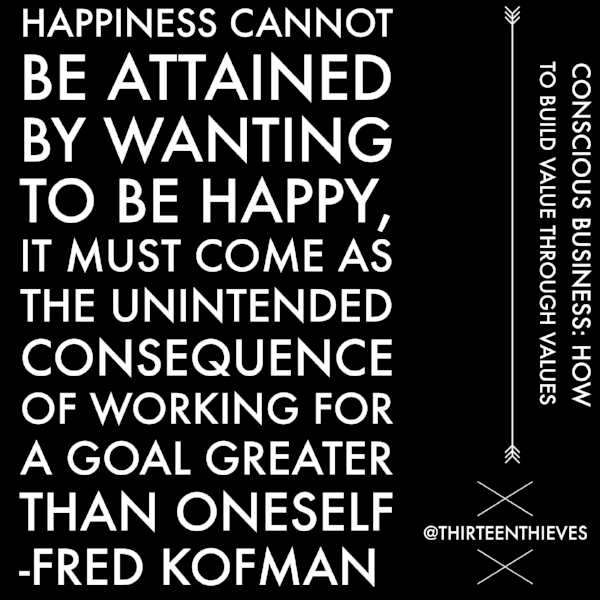 Fred Kofman, Conscious Business Thirteen Thieves Blog