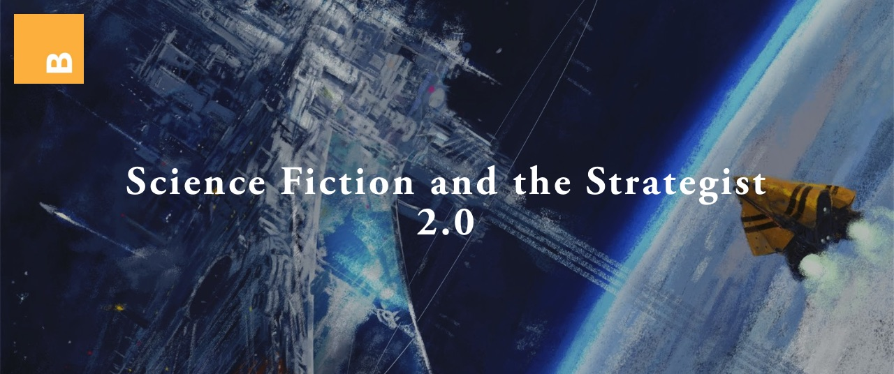 8-27-18 Science Fiction and the Strategist 2.0.jpg