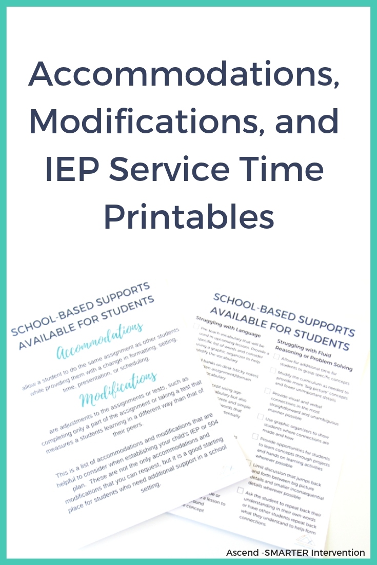 Accomodations modifications and IEP service time printables.jpg
