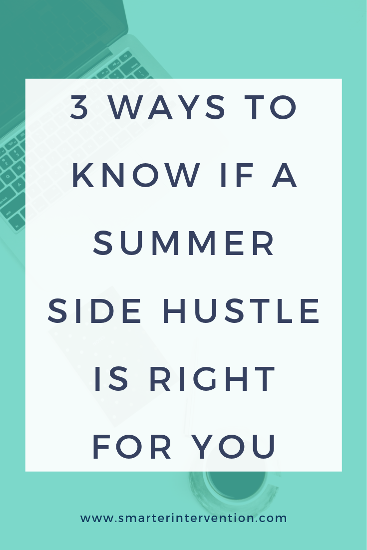 Is a summer side hustle right for me?