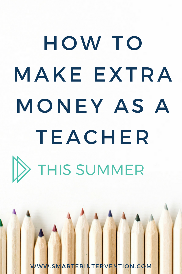 How to make extra money as a teacher. Side Hustles for teachers can help bring in extra income!