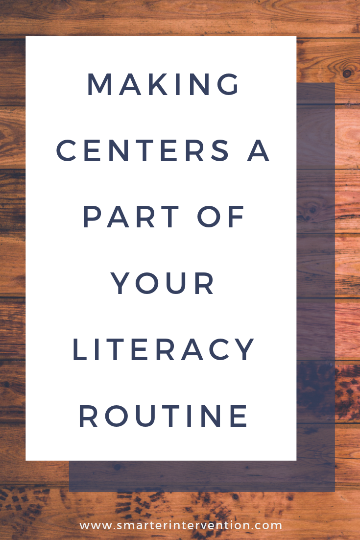 Making Centers a Part of Your Literacy Routine.png