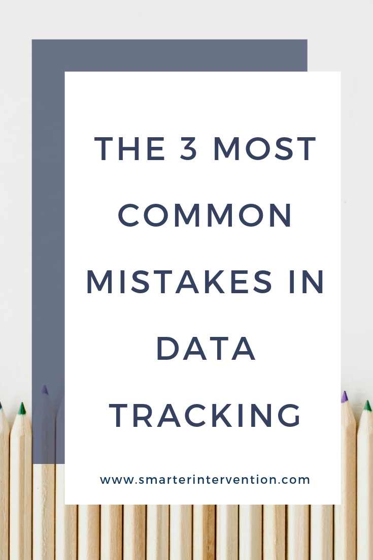 The 3 Most Common Mistakes in Data Tracking.png