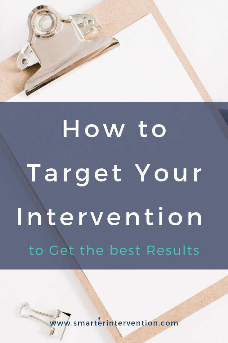 How to Target Your Intervention to Get the Best Results.png