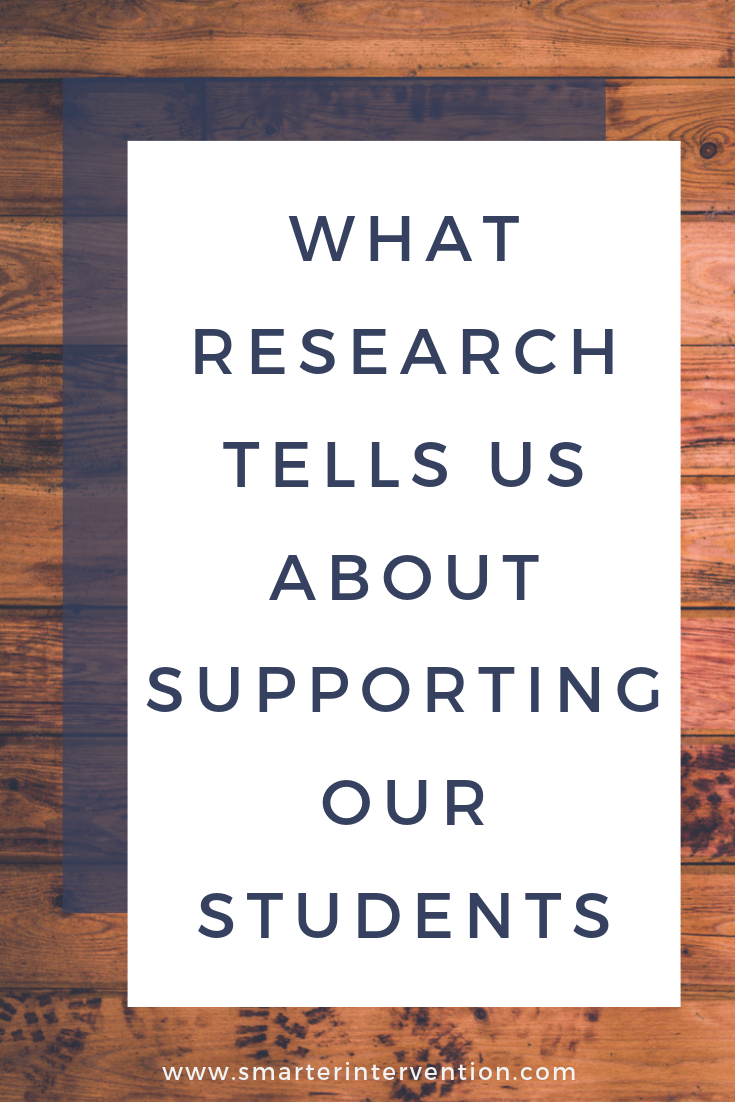 What Research Tells Us About Supporting Our Students.png