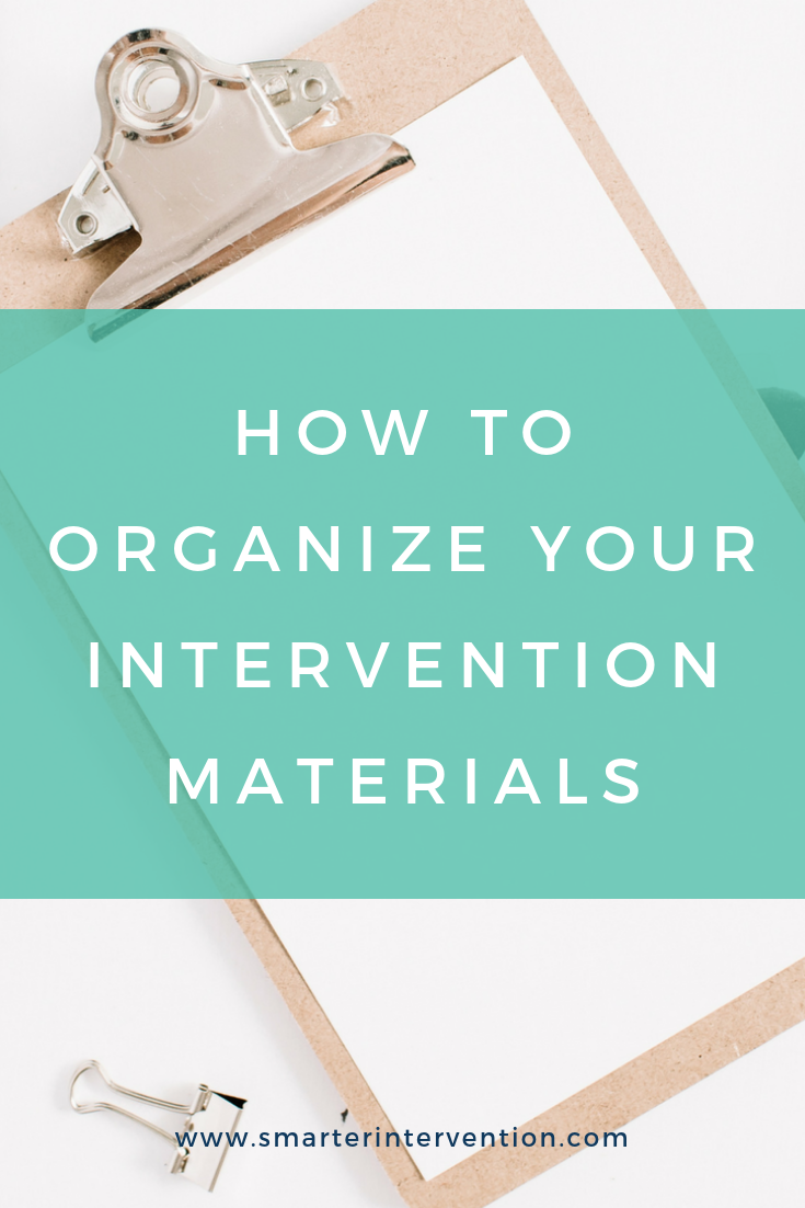 How to Organize Your Intervention Materials.png